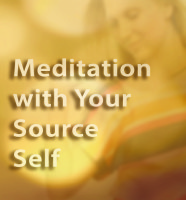Meditation with your Source Self